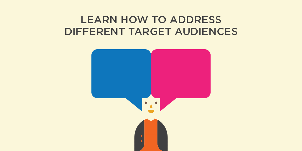 Learn how to address different target audiences. AGRAND.
