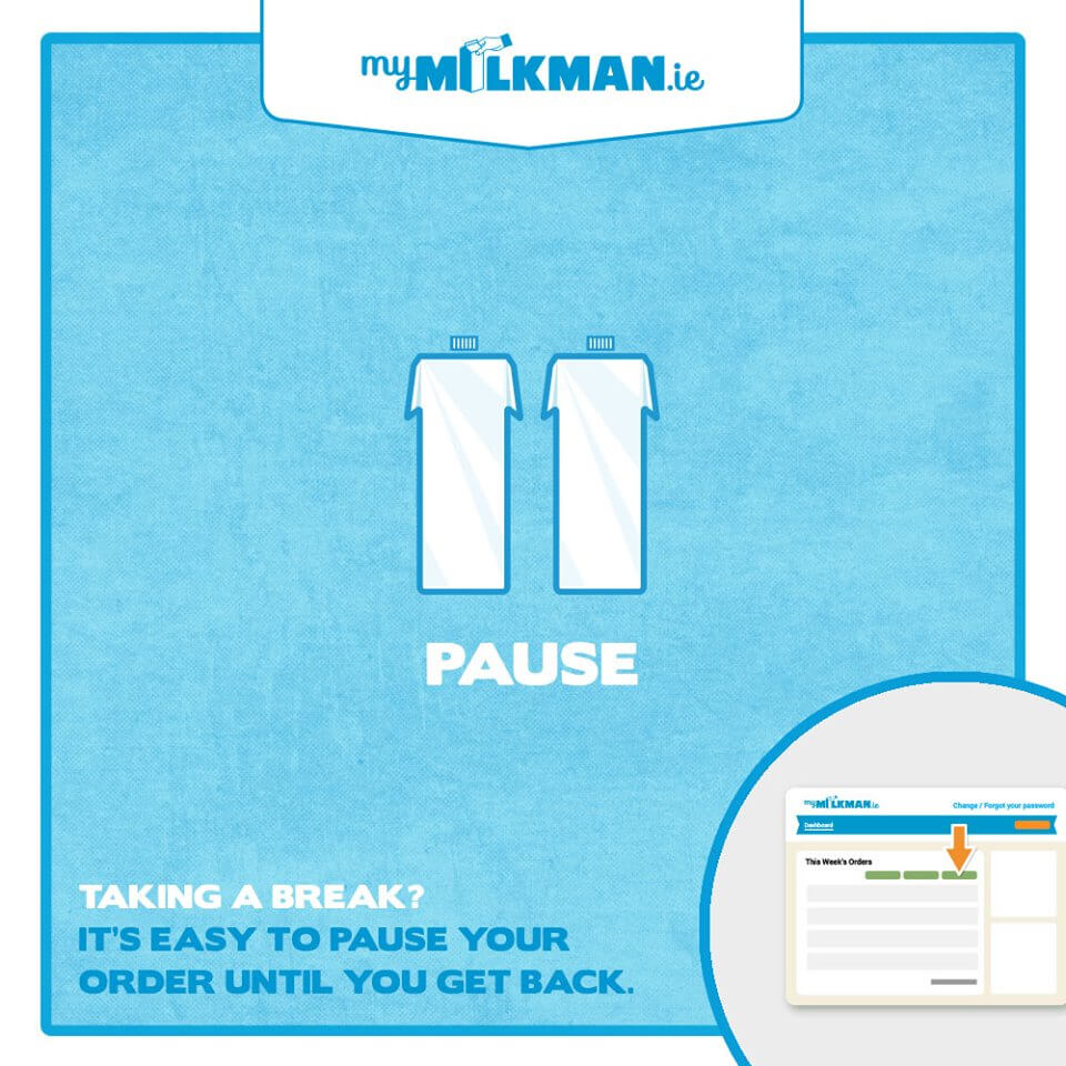 MyMilkman.ie – pause your order.