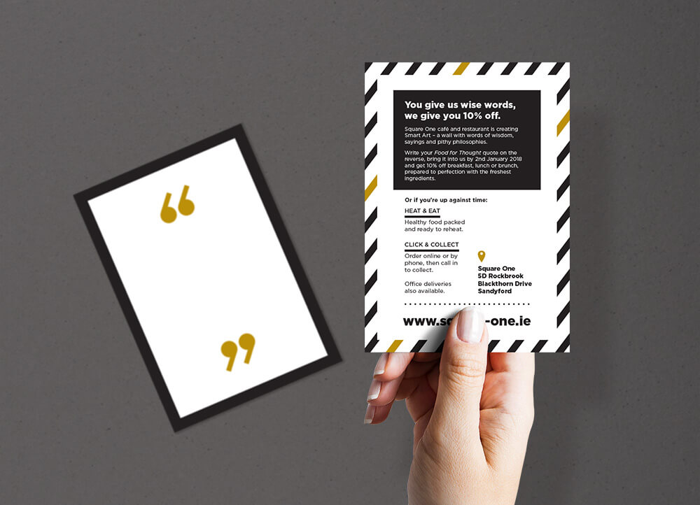 Direct mail cards for Square One cafe in Sandyford
